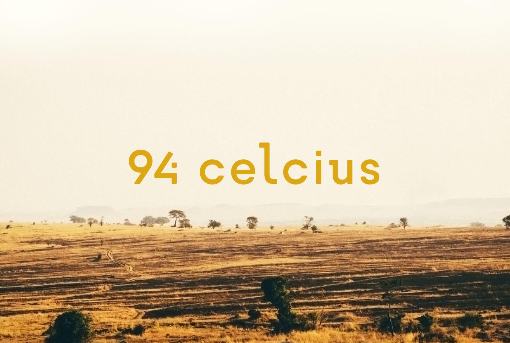 94 Celcius
